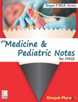 Front cover:MY MEDICINE & PEDIATRIC NOTES FOR FMGE By Deepak Marwah