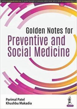 Front cover:Golden Notes for Preventive and Social Medicine 1/e