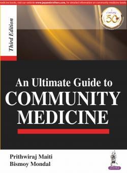 Front cover:An Ultimate Guide to COMMUNITY MEDICINE, 3/e