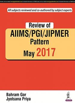 Front cover: Review of AIIMS/PGI/JIPMER Pattern May 2017