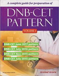 Front cover:A Complete Guide For Preparation Of DNB-CET Pattern Vol 1 2018