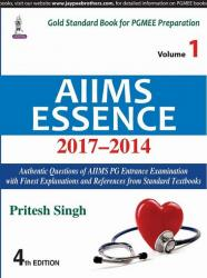Front cover: AIIMS ESSENCE 2017–2014: Volume 1, 4th Edition