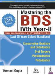 Front cover:Mastering the BDS IVth Year - II (Last 25 Years Solved Questions),